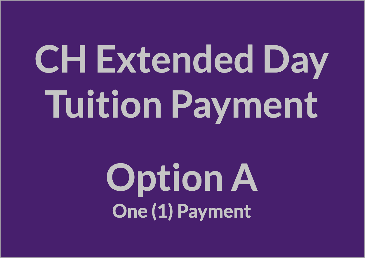 CH Extended Day Tuition Payment - OPT A
