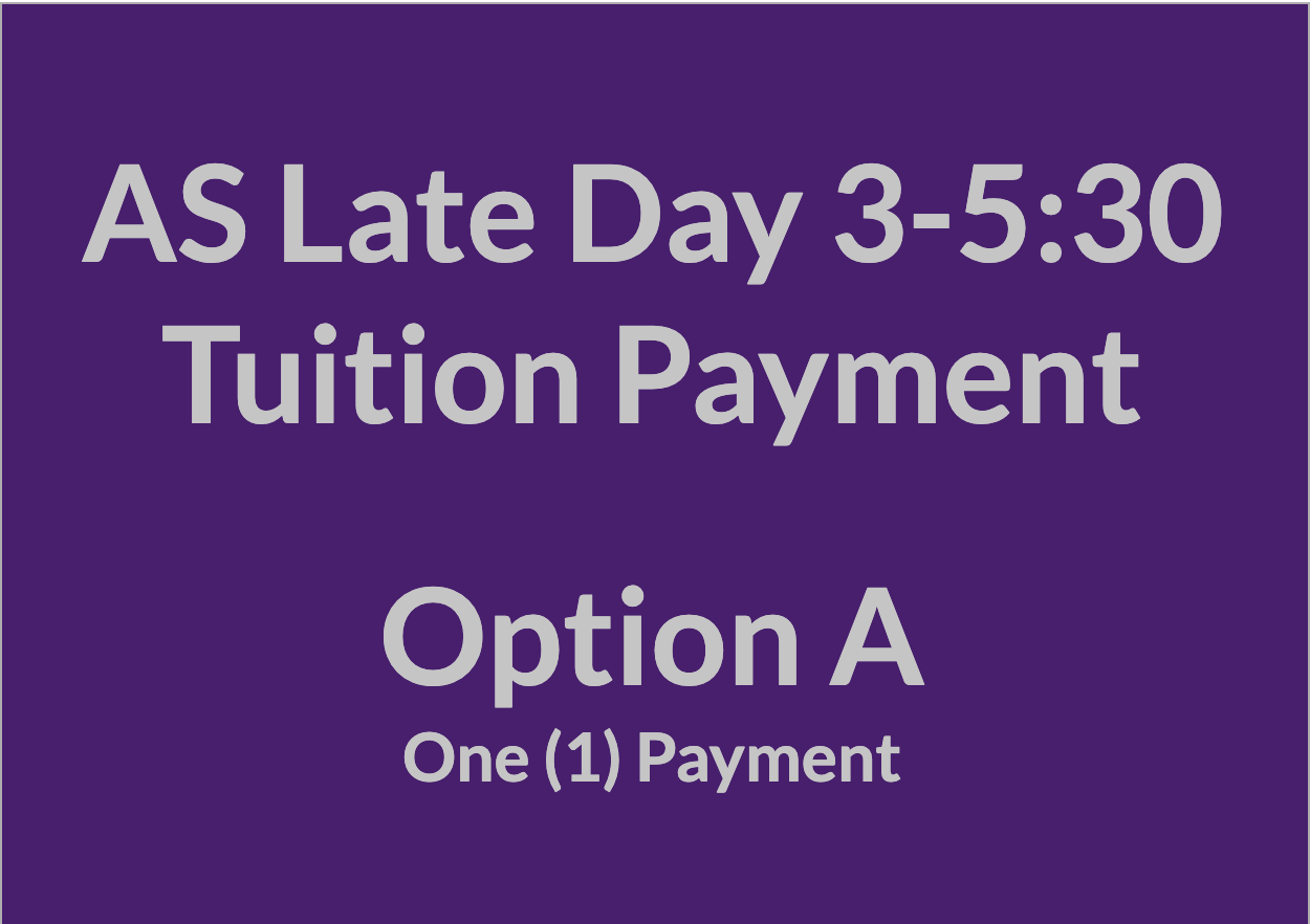 Late Day 3-5:30 Tuition Payment - OPT A