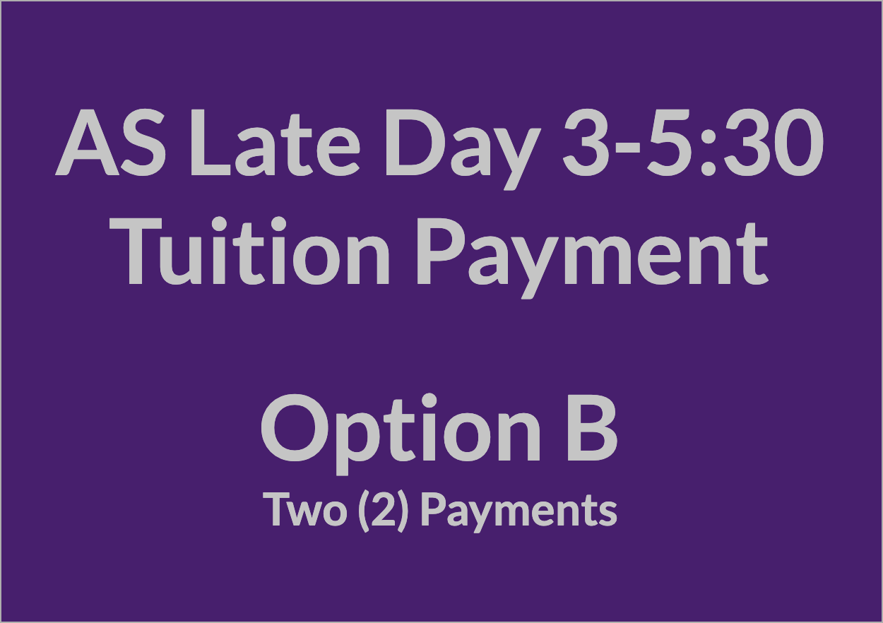 Late Day 3-5:30 Tuition Payment - OPT B