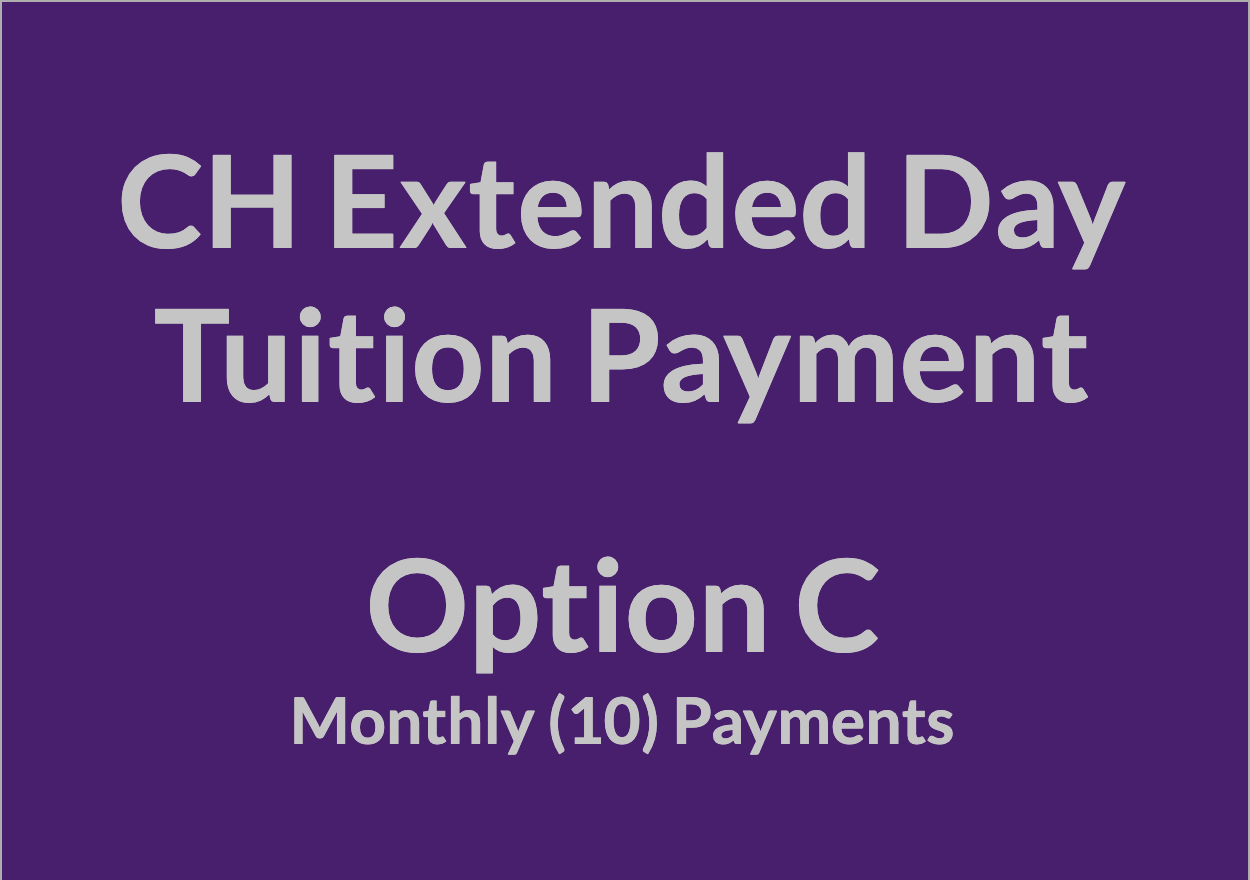 CH Extended Day Tuition Payment - OPT C