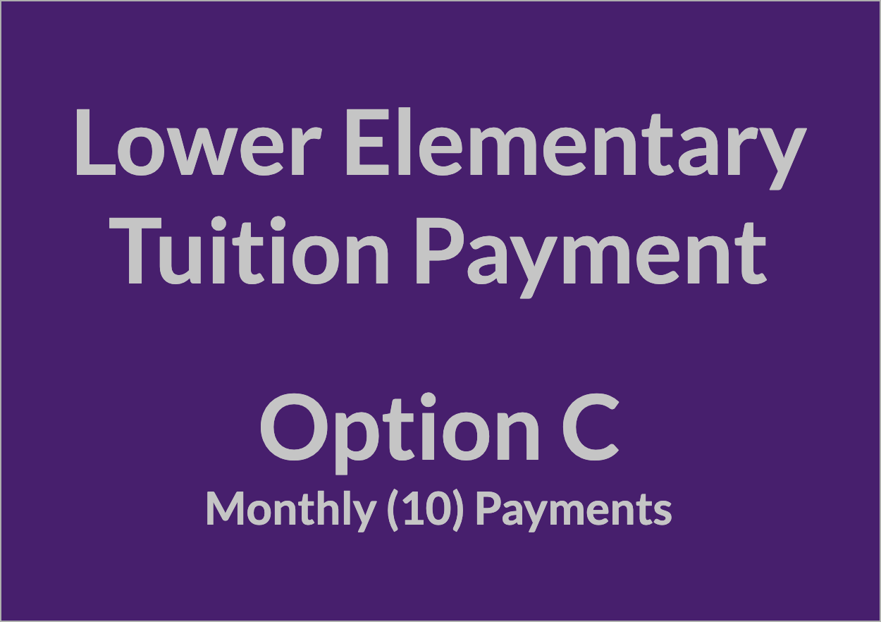 Lower Elementary Tuition Payment - OPT C